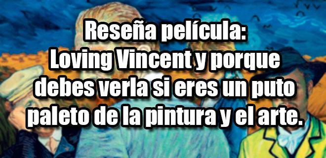 Reseña-Loving-Vincent